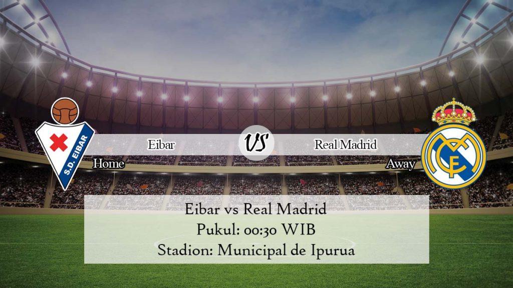 Prediksi Bola Eibar vs Real Madrid 10 November 2019