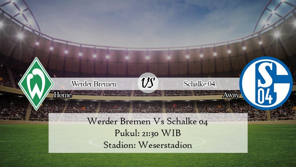 Prediksi Bola Werder Bremen Vs Schalke 04 23 November 2019
