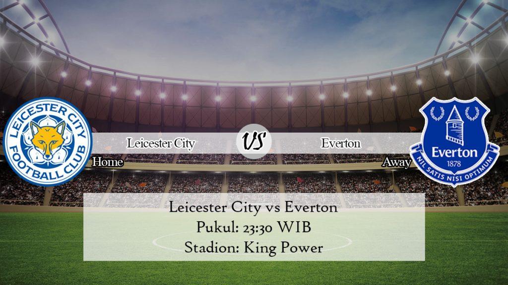 Prediksi Jitu Leicester City vs Everton 1 Desember 2019