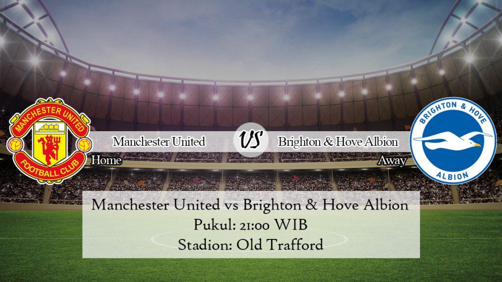 Prediksi Jitu Manchester United vs Brighton & Hove Albion 10 November 2019