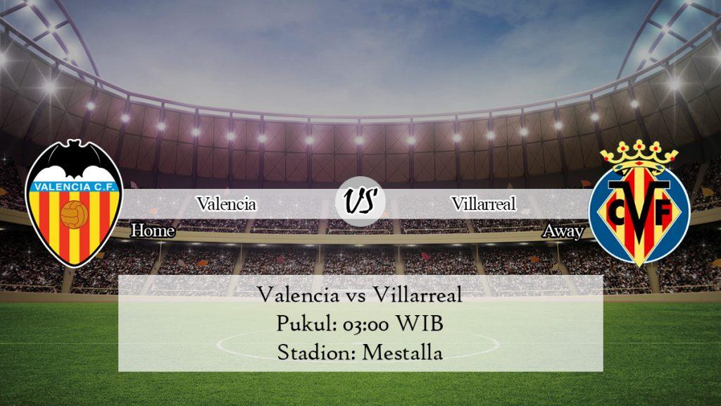 Prediksi Jitu Valencia vs Villarreal 1 Desember 2019
