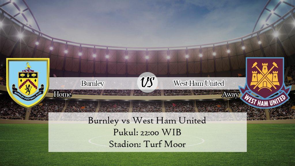 Prediksi Skor Burnley vs West Ham United 9 November 2019