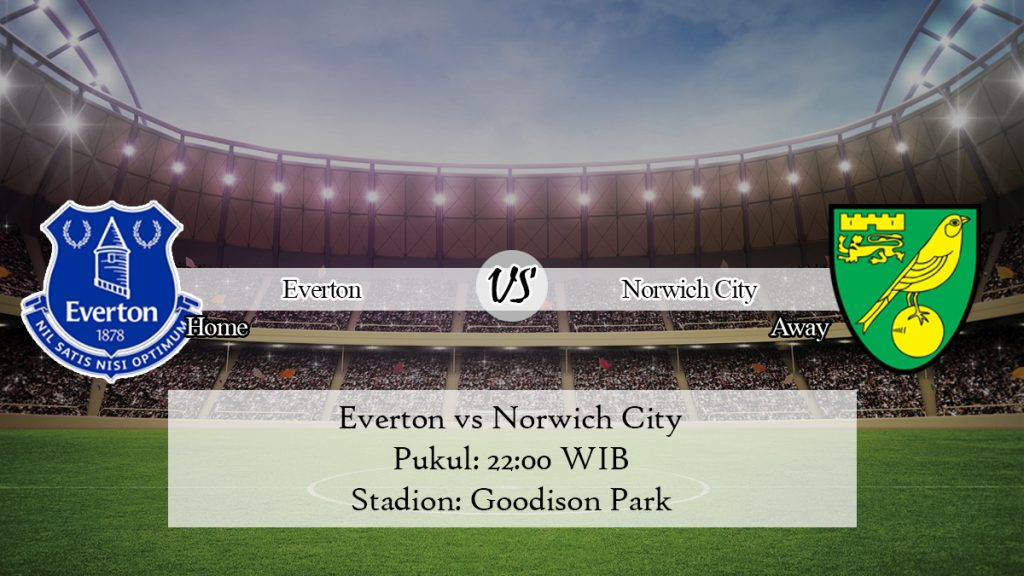 Prediksi Skor Everton vs Norwich City 23 November 2019