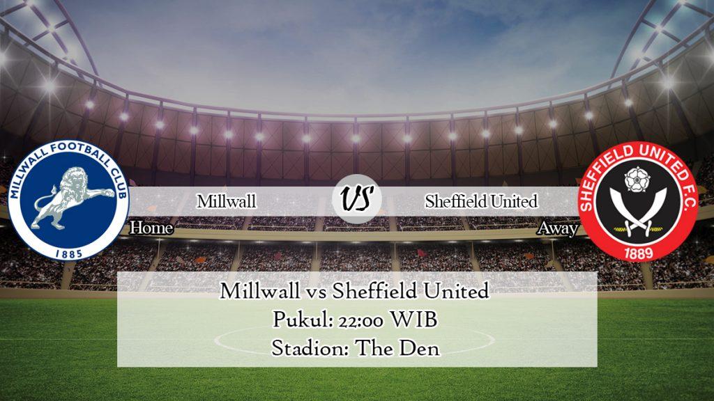 Prediksi Jitu Millwall vs Sheffield United 25 Januari 2020