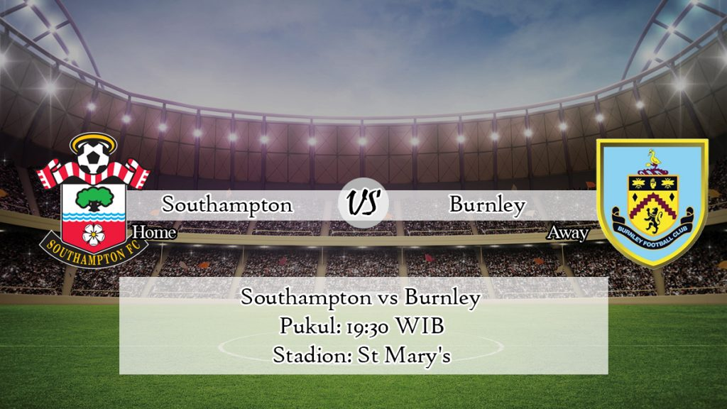 Prediksi Bola Southampton vs Burnley 15 Februari 2020