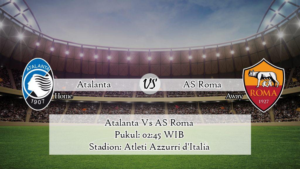 Prediksi Jitu Atalanta Vs AS Roma 16 Februari 2020