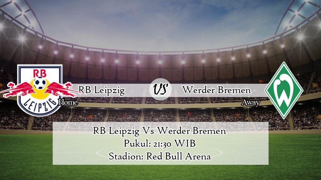Prediksi Jitu RB Leipzig Vs Werder Bremen 15 Februari 2020