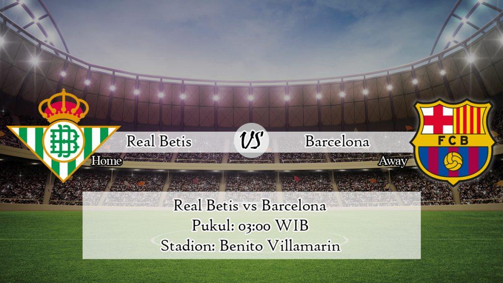 Prediksi Real Betis vs Barcelona 10 Februari 2020