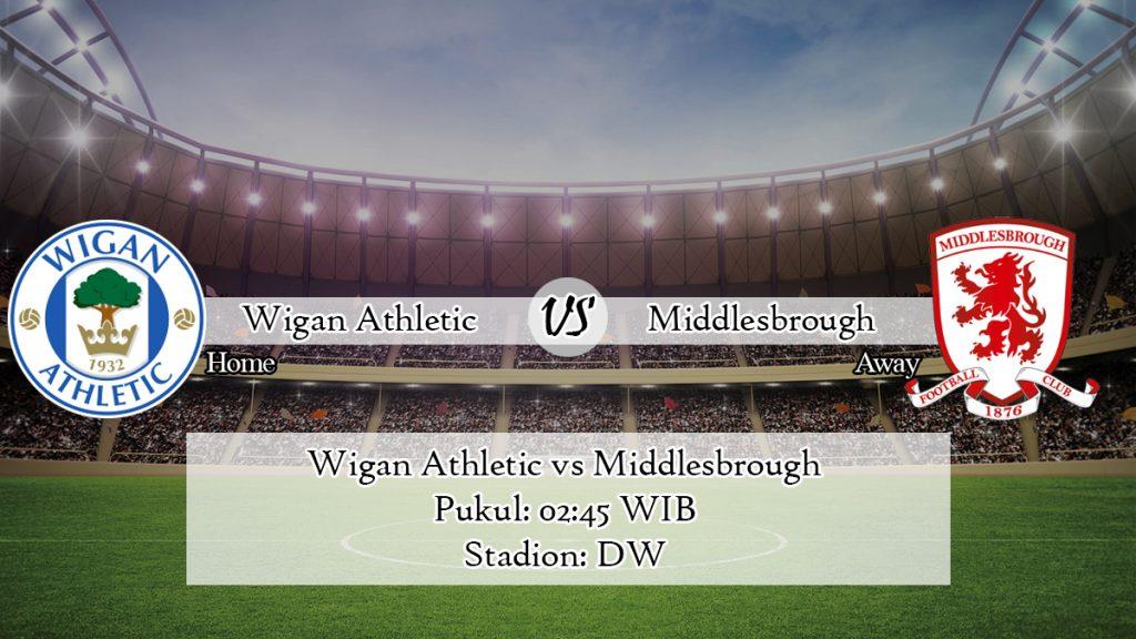 Prediksi Skor Wigan Athletic vs Middlesbrough 12 Februari 2020
