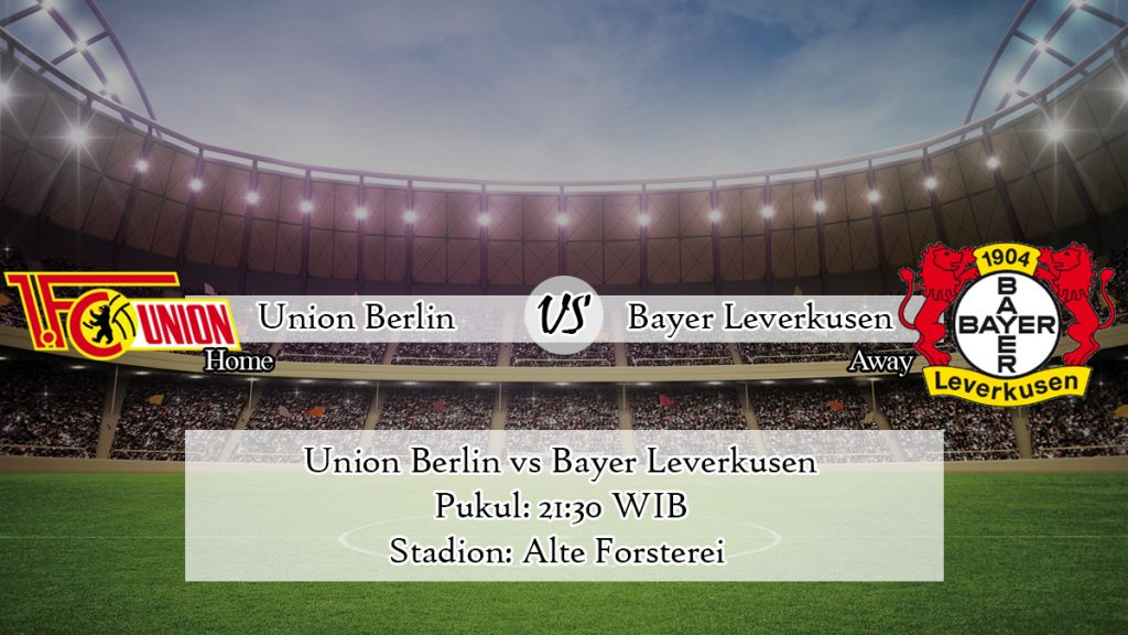 Prediksi Union Berlin vs Bayer Leverkusen 15 Februari 2020
