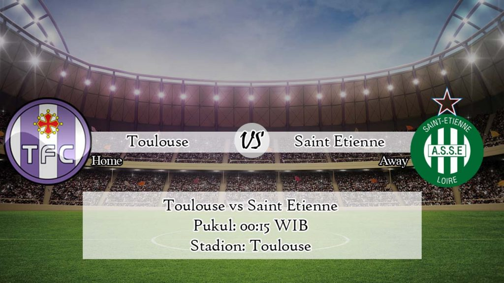 Prediksi Skor Toulouse vs Saint Etienne 5 April 2020