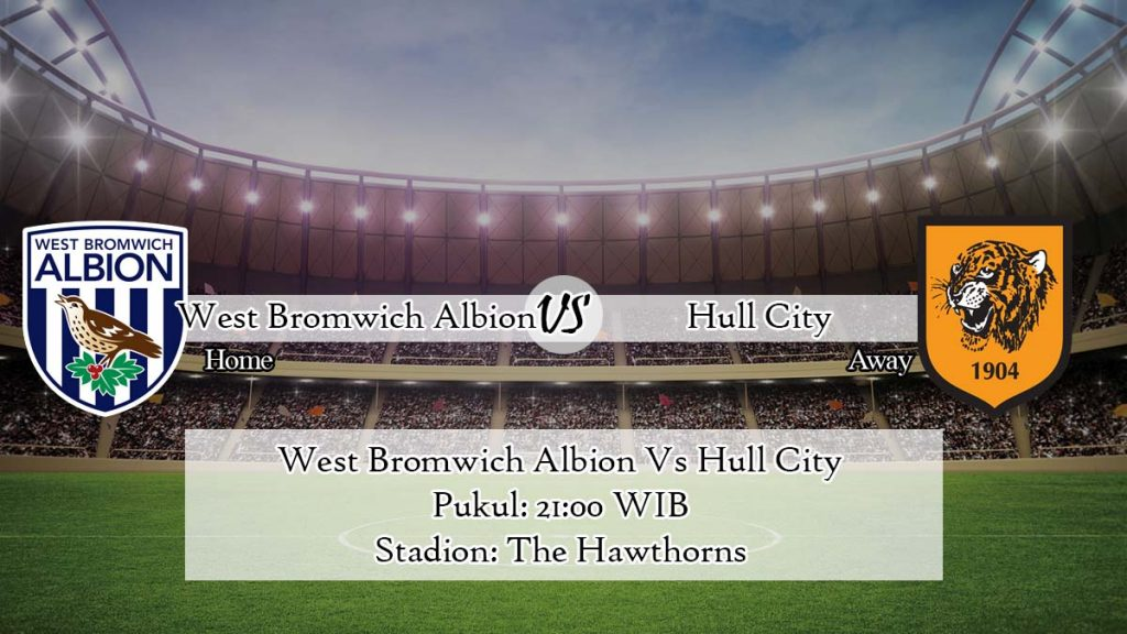 Prediksi West Bromwich Albion Vs Hull City 4 April 2020