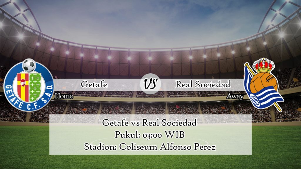 Prediksi Bola Getafe vs Real Sociedad 30 Juni 2020