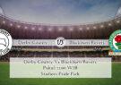Prediksi Derby County Vs Blackburn Rovers 26 September 2020