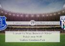 Prediksi Jitu Everton Vs West Bromwich Albion 19 September 2020