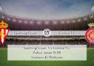 Prediksi Skor Sporting Gijon Vs Girona FC 27 September 2020