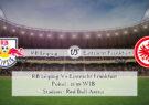 Prediksi Skor RB Leipzig Vs Eintracht Frankfurt 14 Maret 2021