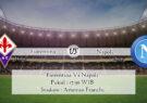 Prediksi Skor Fiorentina Vs Napoli 16 Mei 2021