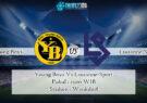 Prediksi Skor Young Boys Vs Lausanne-Sport 23 Oktober 2021